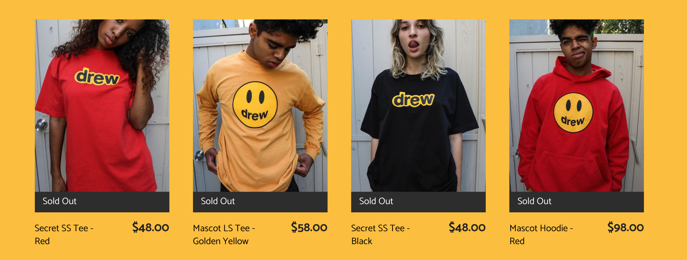 Drew House Sold Out Collection