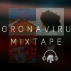 Coronavirus Mixtape